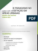 Nocoes de Paisagismo No Uso Da Vegetação Em Áreas Urbanas