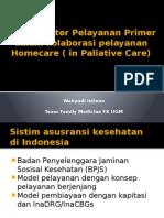 Peran Dokter Pelayanan Primer Dalam Kolaborasi Pelayanan Homecare