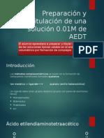 Preparación y Titulación de Una Solución 0.01M de AEDT