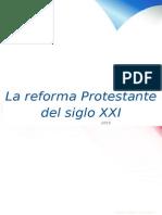 La Reforma Protestante Del Siglo XXI (1) %3d6-B%3d MATUTINO