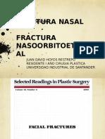 Fractura Nasal y Noe