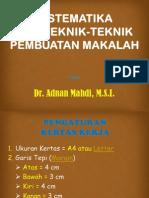 Sistematika & Teknik Pembuatan Makalah