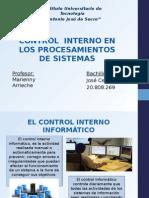 CONTROL INTERNO EN LOS PROCESAMIENTOS DE SISTEMAS