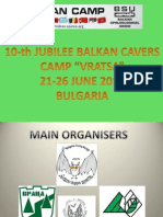 "10 JuBILEE BALKAN CAVERS CAMP ""VRATSA""- BULGARIA 2016"