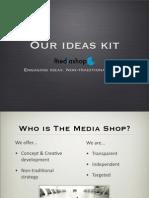 The Media Shop - Ideas Kit