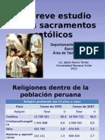 Un Breve Estudio de Los Sacramentos Católicos