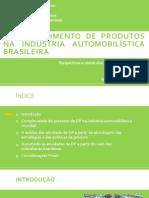Desenvolvimento de novos produtos na indústria automobilística brasileira