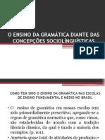 Ensino Da Gramática Diante Das Concepções Sociolínguísticas