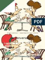 La Conversación y La Entrevista
