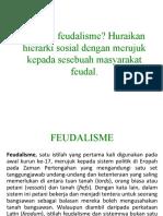 FEUDALISME DI TANAH MELAYU