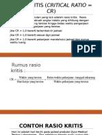 Rasio Kritis (Critical Ratio Mo)