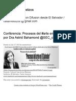 Conferencia_ Procesos Del #Arte en El Salvador Por Dra Astrid Bahamond @SEC_cultura _ Casa de Los Mestizos