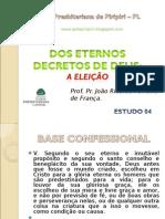 Dos Eternos Decretos de Deus - Estudo 04