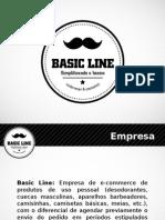 Apresentação Basic Line