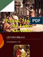 Paulo, Modelo Lider Servidor