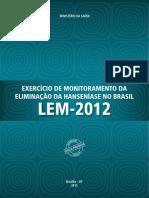 Exercicio Monitoramento Eliminacao Hanseniase Brasil