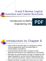 Chapter 8 and 9 Review Logical Functions and Control Structures