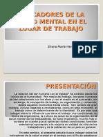 Indicadores de Salud Mental en El Trabajo