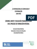 Cerebro, Mente y Educaciu00d3n Transdisciplinar en El Proceso de Formaciu00d3n Integral