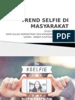 Trend Selfie Di Masyarakat