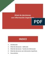 Arbol de Decisiones Con Informacion Imperfecta_copy