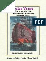 35. Verne Jules - Un Oras Plutitor. Spargatorii Blocadei. Invazia Marii [v.1.0] (Ed. IC)