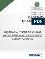 Caderno de Questões - Admissão à 1ª Série do Ensino Médio Regular.pdf