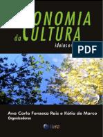 FonsecaReis&Marco-economia Da Cultura - Ideias e Vivncias