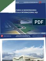 Dezvoltarea si Modernizarea Aeroportului International Iasi 2012 final.ppt
