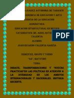 19. Debate, Transformaciones y Nuevas Practicasen Las Políticas en Atención a La Diversidad en Los Ambitos Internacionales y Nacionales. Historia Reciente.