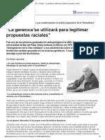 """Página_12 __ Dialogos __ """"La Genética Se Utilizará Para Legitimar Propuestas Raciales"""""""