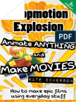 Stopmotion Explosion - Animate Anything and Make Movies. How to Make Epic Films with Everyday Stuff
