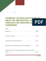 Cambios Tecnológicos en El Pago de Impuestos, Un Fracaso en Materia de Gobierno.