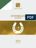 Astromaģijas kalendārs 2016