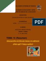 15.RESUMEN EDUCACIÓN INTERCULTURAL EN MÉXICO ¿PARA QUE Y PARA QUIEN?