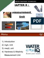 WATER TREATMENT TECHNOLOGY (TAS 3010) LECTURE NOTES 8 - Measurement Unit