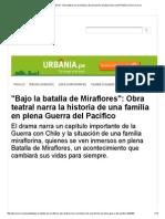 _Bajo La Batalla de Miraflores__ Obra Teatral Narra La Historia de Una Familia en Plena Guerra Del Pacífico _ Diario Correo