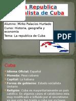 La Republica Socialista de Cuba
