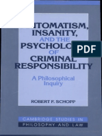 [Robert F. Schopp] Automatism, insanity, and the Psychology of Criirminal Responsibility