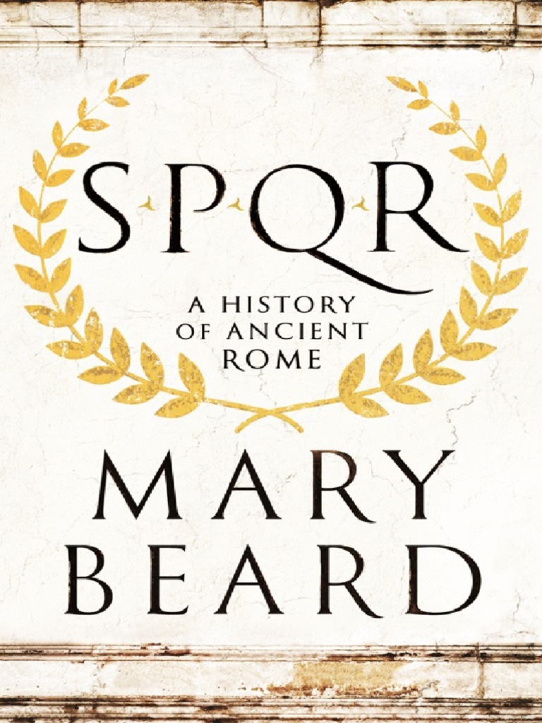 Mary beard spqr a history of ancient rome cicero ancient rome fandeluxe Images