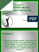 Infravalores de Las Exigencias Fisicas en Golf.