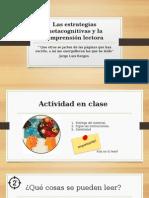Las Estrategias Metacognitivas y La Comprensión Lectora