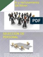 SelecciónyReclutamientoRRHH.pptx