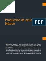 Producción de Azúcar en México