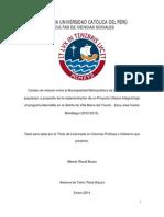 Tesis Alberto Wurst Bozzo - Cambio de Relación Entre La MML y Sectores Populares, A Propósito de La Implementación de Un Proyecto Urbano Integral Bajo El Programa BarrioMio en El Distrito de VMT, Zona JCM (2012-2013)
