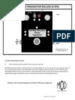 Ring Resonator Deluxe Instructions