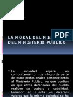 La Moral del miembro del Ministerio Publico