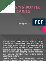 Nursing Bottle Caries
