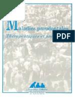 Maladies Parodontales - Thérapeutiques Et Prévention