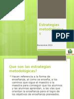 Estrategias Metodológicas Educadoras de Parvulo